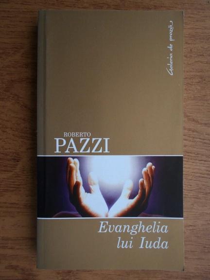 Anticariat: Roberto Pazzi - Evanghelia lui Iuda