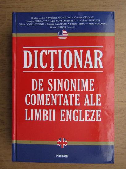 Anticariat: Rodica Albu, Svetlana Angheloni - Dictionar de sinonime comentate ale limbii engleze