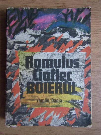Anticariat: Romulus Cioflec Boierul