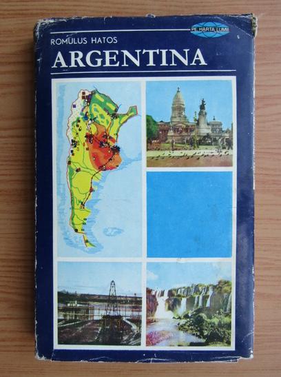 Anticariat: Romulus Hatos - Argentina