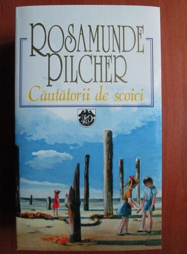 Anticariat: Rosamunde Pilcher - Cautatorii de scoici
