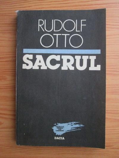 Anticariat: Rudolf Otto - Sacrul