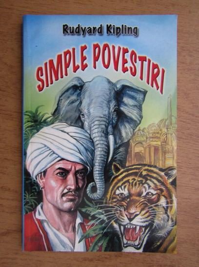 Anticariat: Rudyard Kipling - Simple povestiri