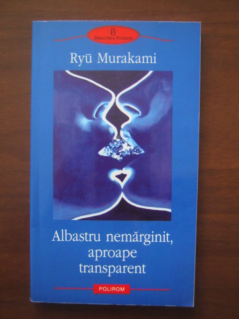 Anticariat: Ryu Murakami - Albastru nemarginit, aproape transparent