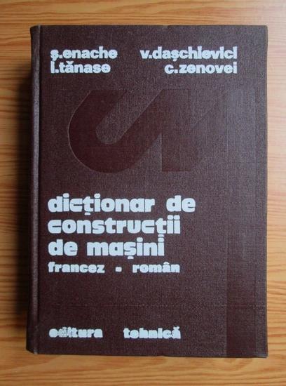 Anticariat: S. Enache - Dictionar de constructii de masini francez-roman