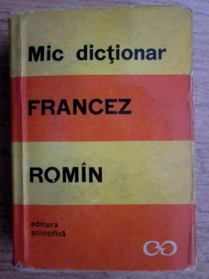 Anticariat: Sanda Mihaescu - Mic dictionar francez-roman