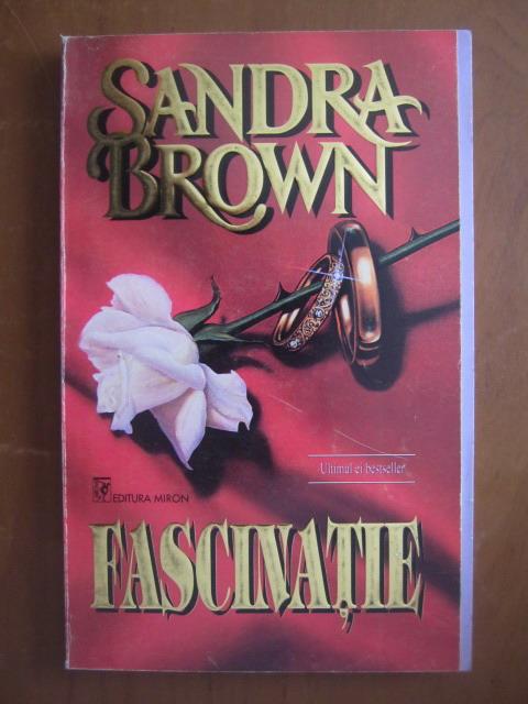 Anticariat: Sandra Brown - Fascinatie