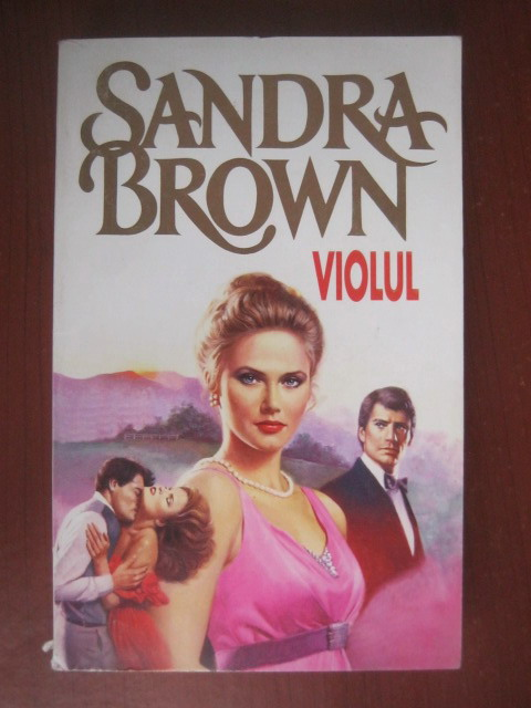 Anticariat: Sandra Brown - Violul