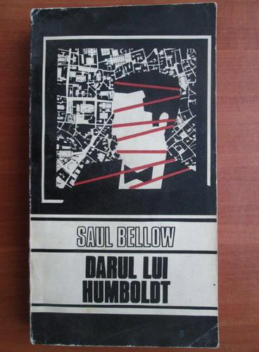 Anticariat: Saul Bellow - Darul lui Humboldt