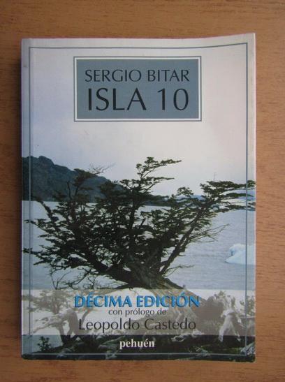 Anticariat: Sergio Bitar - Isla 10