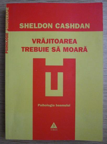 Sheldon Cashdan - Vrajitoarea trebuie sa moara  Psihologia