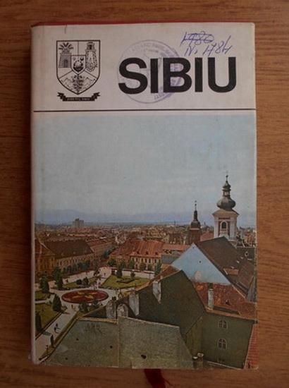 Anticariat: Sibiu. Monografie (Judetele patriei)