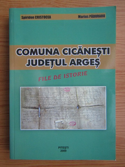 Anticariat: Spiridon Cristocea - Comuna Cicanesti, judetul Arges
