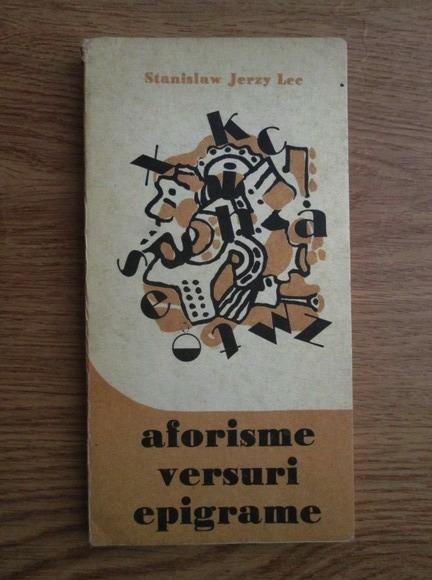 Anticariat: Stanislaw Jerzy Lec - Aforisme, versuri, epigrame