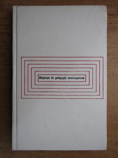 Anticariat: Stefan Barsanescu - Dictionar de pedagogie contemporana