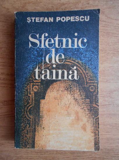 Anticariat: Stefan Popescu - Sfetnic de taina