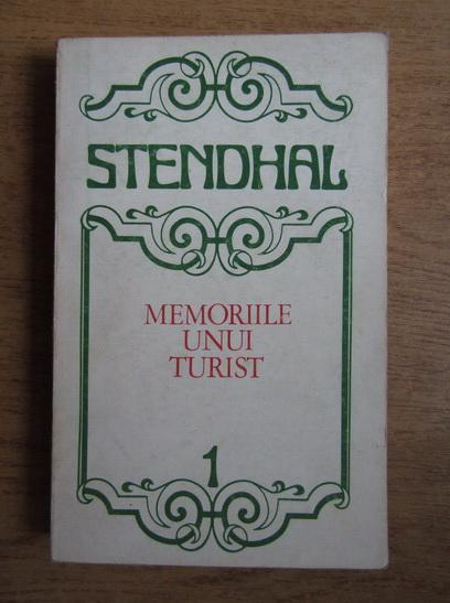 Anticariat: Stendhal - Memoriile unui turist (volumul 1)