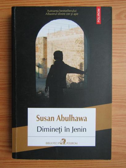 Anticariat: Susan Abulhawa - Dimineti in Jenin