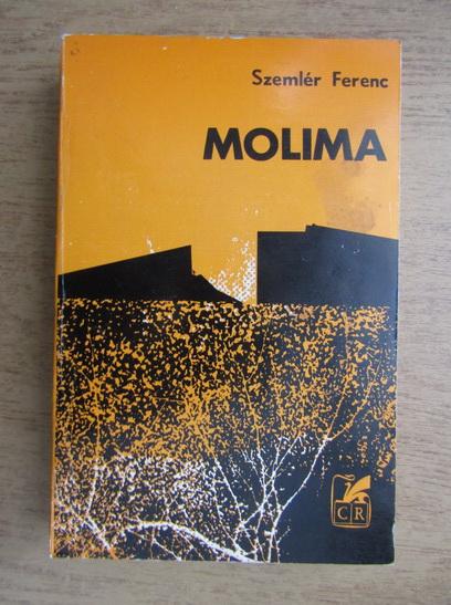 Anticariat: Szemler Ferenc - Molima