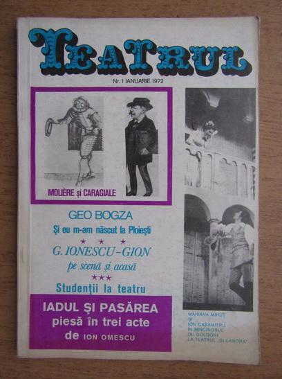 Anticariat: Teatru. Revista a consiliului culturii si educatiei socialiste. Numarul 1, ianuarie 1972
