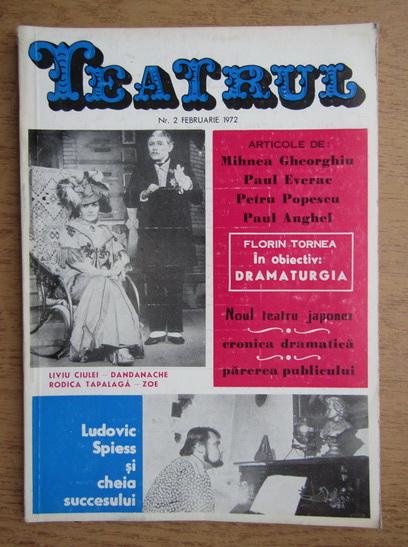 Anticariat: Teatru. Revista a consiliului culturii si educatiei socialiste. Numarul 2, februarie 1972