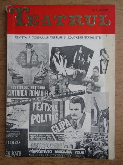 Anticariat: Teatru. Revista a consiliului culturii si educatiei socialiste. Numarul 8, august 1978