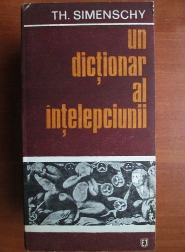 Anticariat: Theofil Simenschy - Un dictionar al intelepciunii