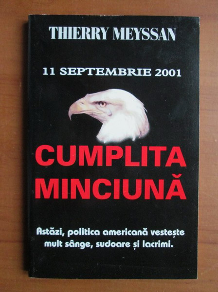 Anticariat: Thierry Meyssan - 11 Septembrie 2001, cumplita minciuna