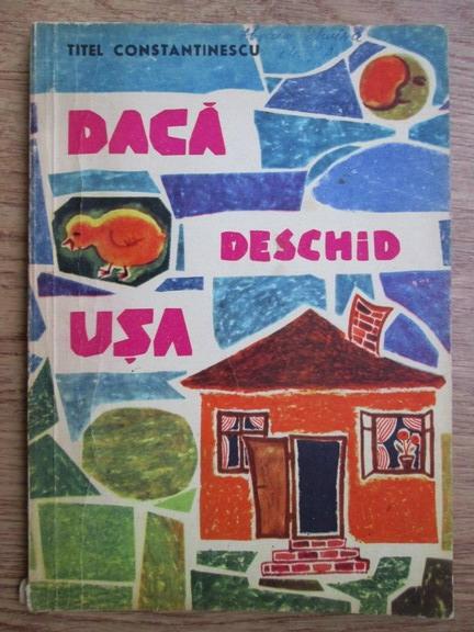 Anticariat: Titel Constantinescu - Daca deschid usa