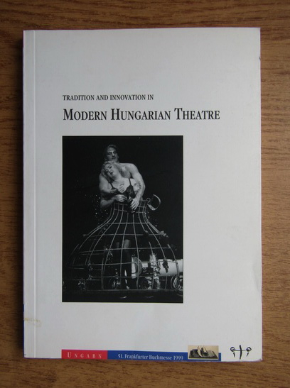 Anticariat: Tradition and innovation in modern hungarian theatre