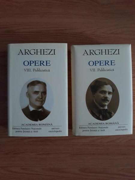 Anticariat: Tudor Arghezi - Opere, volumele 7 si 8 (Academia Romana)