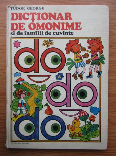 Anticariat: Tudor George - Dictionar de omonime si de familii de cuvinte