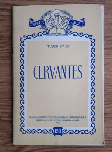 Anticariat: Tudor Vianu - Cervantes