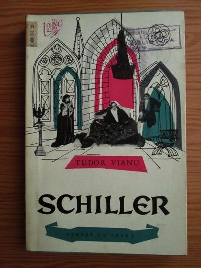 Anticariat: Tudor Vianu - Schiller