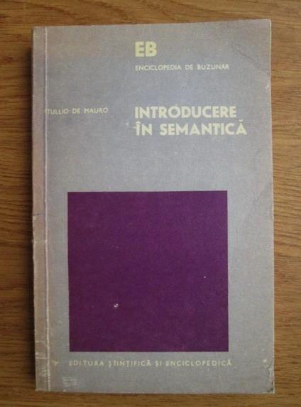 Anticariat: Tullio de Mauro - Introducere in semantica