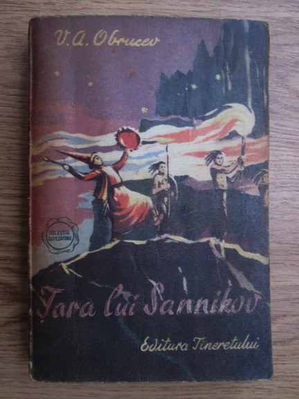 Anticariat: V. A. Obrucev - Tara lui Sannikov