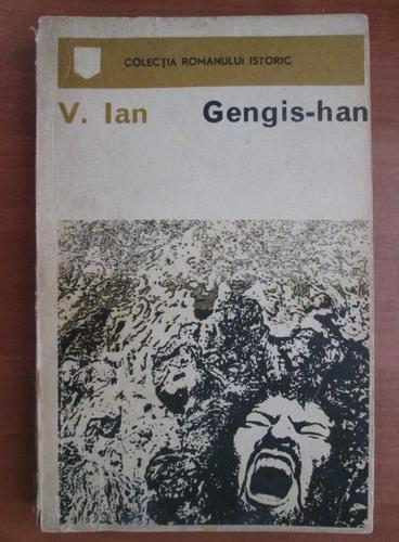 Anticariat: V. Ian - Gengis-Han