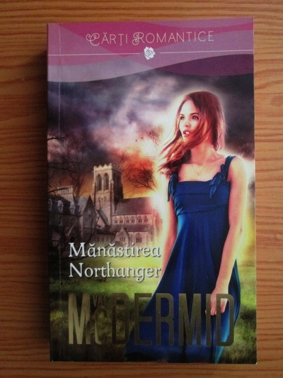 Anticariat: Val McDermid - Manastirea Northanger