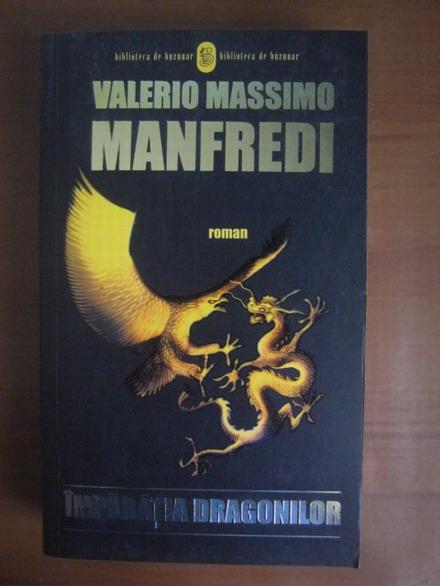 Anticariat: Valerio Massimo Manfredi - Imparatia dragonilor