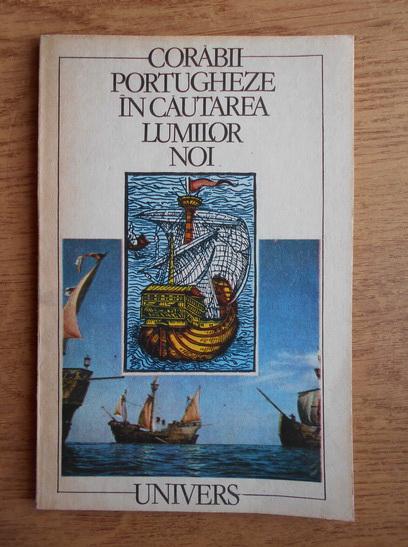 Anticariat: Vasco da Gama - Corabii portugheze in cautarea lumilor noi