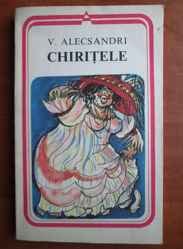 Anticariat: Vasile Alecsandri - Chiritele