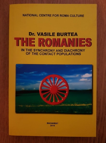 Anticariat: Vasile Burtea - The Romanies in the synchrony and diachrony of the contact populations