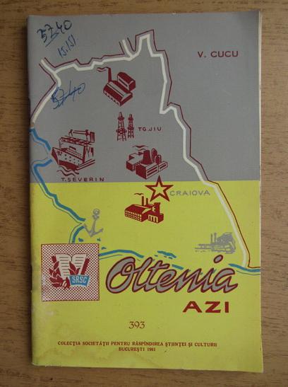 Anticariat: Vasile Cucu - Oltenia azi, nr. 393