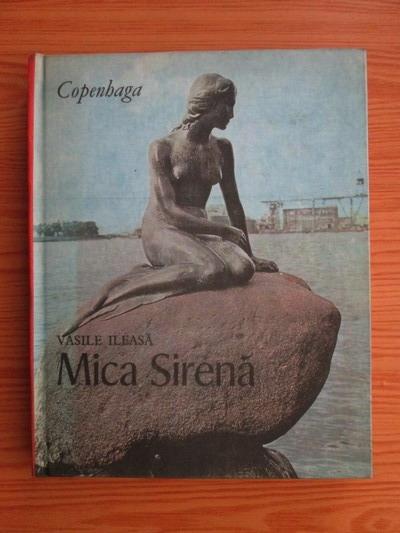 Anticariat: Vasile Ileasa - Mica sirena