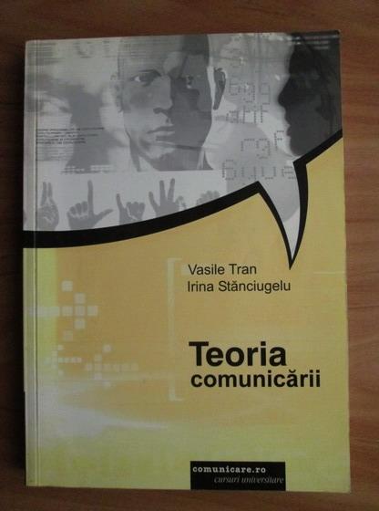 Anticariat: Vasile Tran - Teoria comunicarii