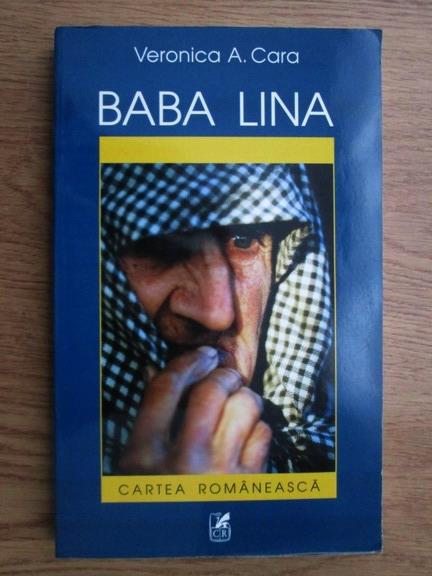 Anticariat: Veronica A. Cara - Baba Lina