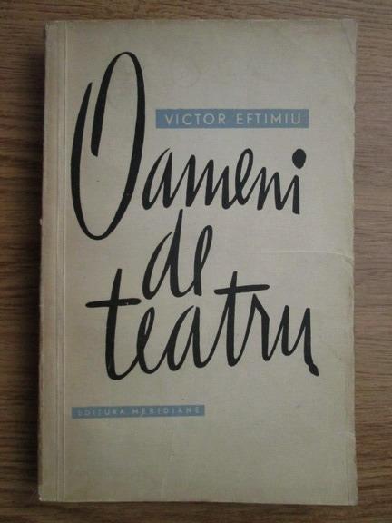 Anticariat: Victor Eftimiu - Oameni de teatru