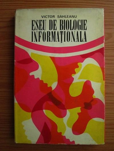 Anticariat: Victor Sahleanu - Eseu de biologie informationala