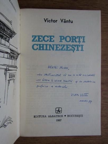 Anticariat: Victor Vantu - Zece porti chinezesti (cu autograful autorului)