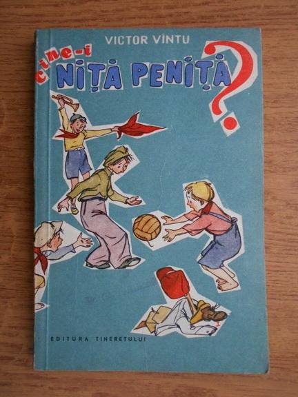 Anticariat: Victor Vintu - Cine-i Nita Penita